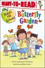 Butterfly Garden (Ready-To-Read Robin Hill School - Level 1) Cover Image