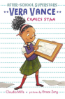 Vera Vance: Comics Star (After-School Superstars #2) Cover Image