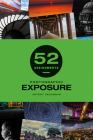 52 Assignments: Photographic Exposure Cover Image