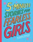 5-Minute Stories for Fearless Girls Cover Image