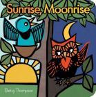 Sunrise, Moonrise Cover Image