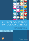 An Introduction to Sociolinguistics (Blackwell Textbooks in Linguistics) Cover Image