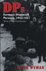 Dps: Europe's Displaced Persons, 1945-51 Cover Image