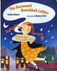 The Borrowed Hanukkah Latkes Cover Image