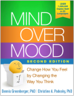 Mind Over Mood: Change How You Feel by Changing the Way You Think Cover Image