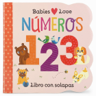 Babies Love Numeros = Babies Love Numbers Cover Image