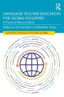 Language Teacher Education for Global Englishes: A Practical Resource Book Cover Image