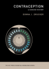 Contraception: A Concise History (MIT Press Essential Knowledge) Cover Image