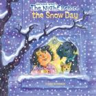 The Night Before the Snow Day Cover Image