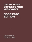 California Streets and Highways Code 2020 Edition Cover Image