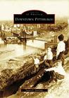 Downtown Pittsburgh (Images of America (Arcadia Publishing)) Cover Image