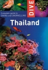 Dive Thailand: Complete Guide to Diving and Snorkeling (Dive Thailand: Complete Guide to Diving & Snorkeling) Cover Image