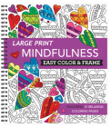 Large Print Easy Color & Frame - Mindfulness (Adult Coloring Book) Cover Image