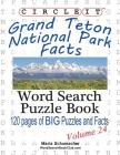 Circle It, Grand Teton National Park Facts, Word Search, Puzzle Book Cover Image
