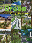 Green City Spaces: Urban Landscape Architecture Cover Image