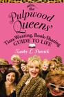 The Pulpwood Queen's Tiara-Wearing, Book-Sharing Guide to Life Cover Image