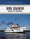 RMS Segwun: Queen of Muskoka Cover Image