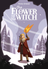 The Flower of the Witch Cover Image