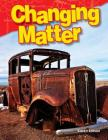 Changing Matter (Science Readers) Cover Image