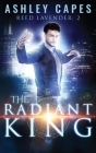 The Radiant King: An Urban Fantasy Cover Image