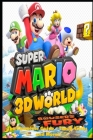 Super Mario 3D World + Bowser's Fury: The Complete Guide - Tips & Tricks and More! Cover Image