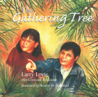 The Gathering Tree (Larry Loyie) Cover Image