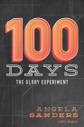 100 Days - Bible Study Book: The Glory Experiment Cover Image