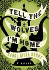 Tell the Wolves I'm Home Lib/E Cover Image