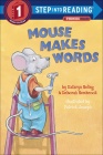 Mouse Makes Words: A Phonics Reader (Step Into Reading - Level 1) Cover Image