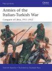 Armies of the Italian-Turkish War: Conquest of Libya, 1911–1912 (Men-at-Arms) Cover Image