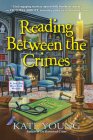 Reading Between the Crimes (A Jane Doe Book Club Mystery #2) Cover Image