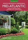 Mid-Atlantic Month-by-Month Gardening: What to Do Each Month to Have A Beautiful Garden All Year (Month By Month Gardening) Cover Image