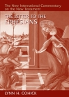 The Letter to the Ephesians (New International Commentary on the New Testament (Nicnt)) Cover Image