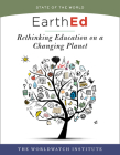 EarthEd (State of the World): Rethinking Education on a Changing Planet Cover Image