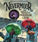 Nevermoor: The Trials of Morrigan Crow Cover Image