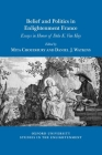 Belief and Politics in Enlightenment France: Essays in Honor of Dale K. Van Kley (Oxford University Studies in the Enlightenment) Cover Image