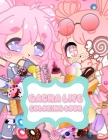 Gacha Life Coloring Book: Gacha Life Fantastic Adults Coloring Books True Gifts For Family / Featuring Official Anime Characters from Gacha Club Cover Image