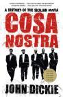 Cosa Nostra: A History of the Sicilian Mafia Cover Image