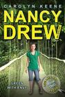 Green with Envy: Book Two in the Eco Mystery Trilogy (Nancy Drew (All New) Girl Detective #40) Cover Image