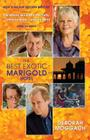 The Best Exotic Marigold Hotel: A Novel Cover Image