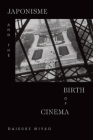 Japonisme and the Birth of Cinema Cover Image