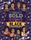 Bold Women in Black History: African American Leaders Coloring Book for Girls, Boys and Their Parents Cover Image