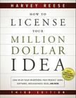 How to License Your Million Dollar Idea: Cash in on Your Inventions, New Product Ideas, Software, Web Business Ideas, and More Cover Image
