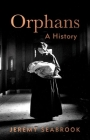 Orphans: A History Cover Image