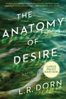 The Anatomy of Desire: A Novel Cover Image
