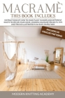 Macramè: Instructions of How to Make Plant Hanger and Different Knots to Decor your Home. Modern Macramè Projects, Tips and Tri Cover Image