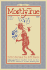 Mostly True: The West's Most Popular Hobo Graffiti Magazine (Travel) Cover Image