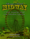 Chicago's Grand Midway: A Walk Around the World at the Columbian Exposition Cover Image
