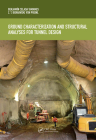 Ground Characterization and Structural Analyses for Tunnel Design Cover Image