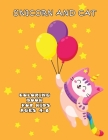 Unicorn and Cat coloring book for kids ages 4-8: Relaxing Coloring Page For Boys, Girls Improve fine skills to color Cover Image